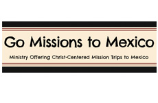 Go Missions to Mexico
